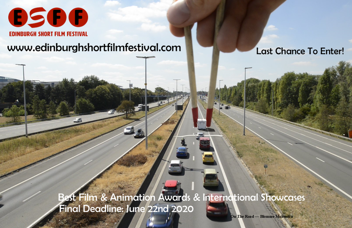 Final Deadline for entry to the 2020 Edinburgh Short Film Festival 4